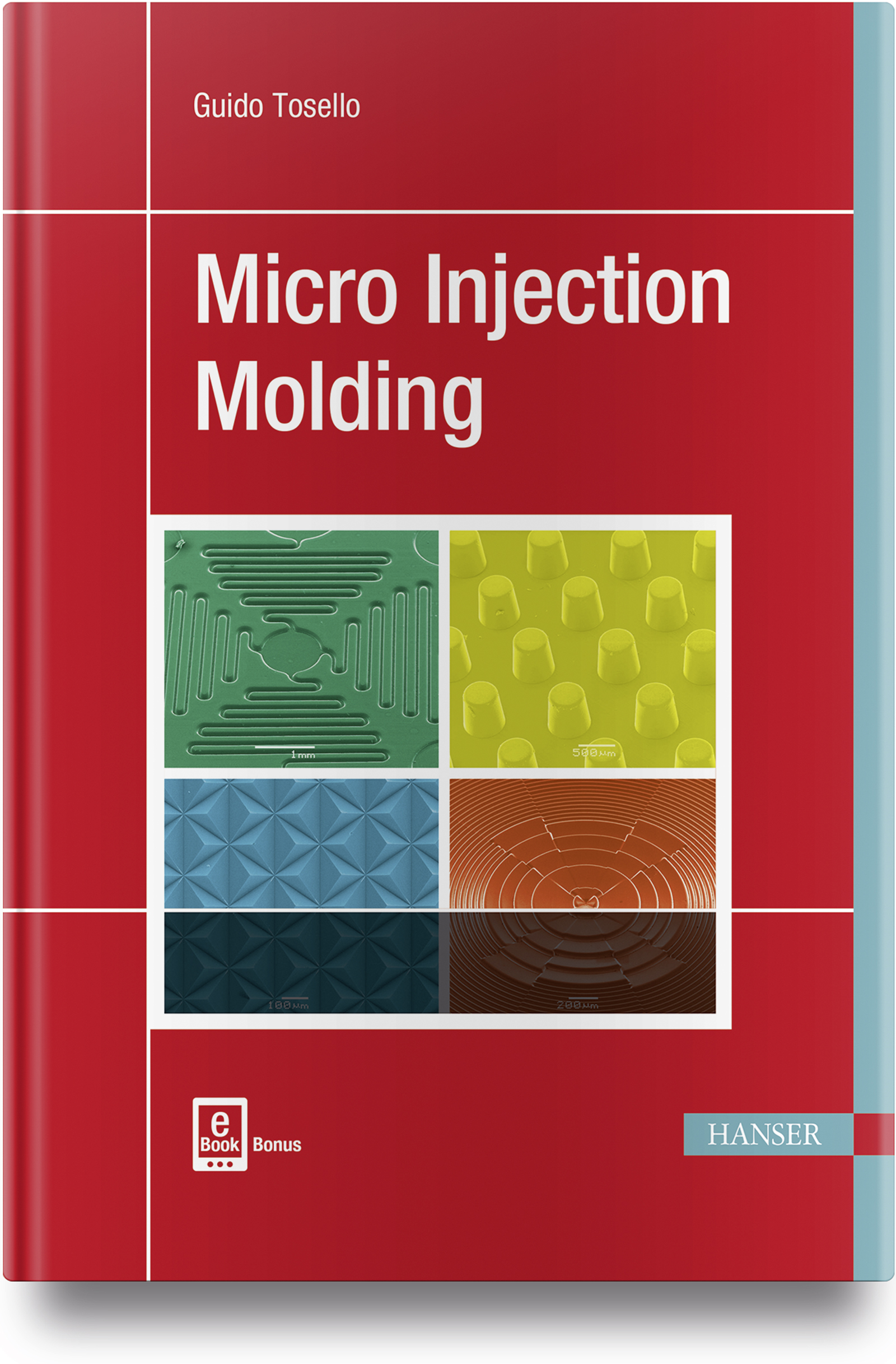 Micro Injection Molding, 978-1-56990-653-8