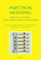 Injection Molding Process Control, Monitoring, and Optimization