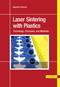 Laser Sintering with Plastics