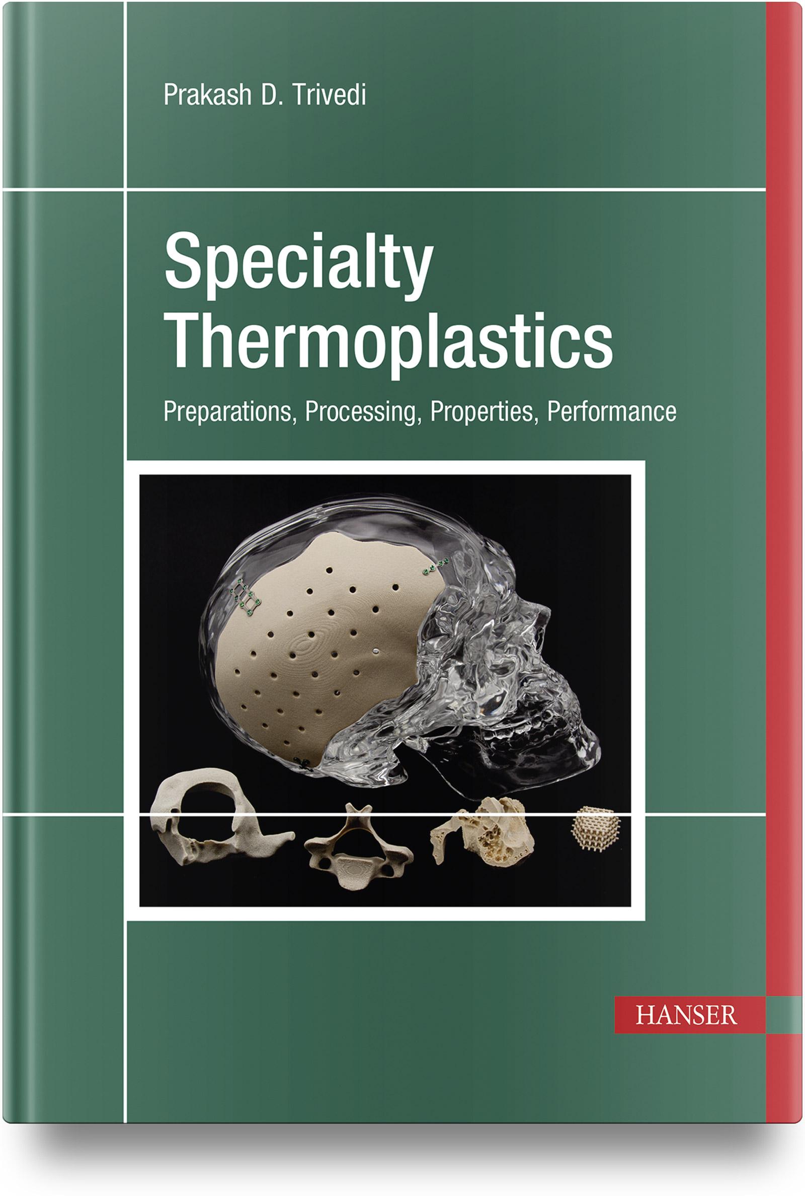Trivedi, Specialty Thermoplastics, 978-1-56990-700-9