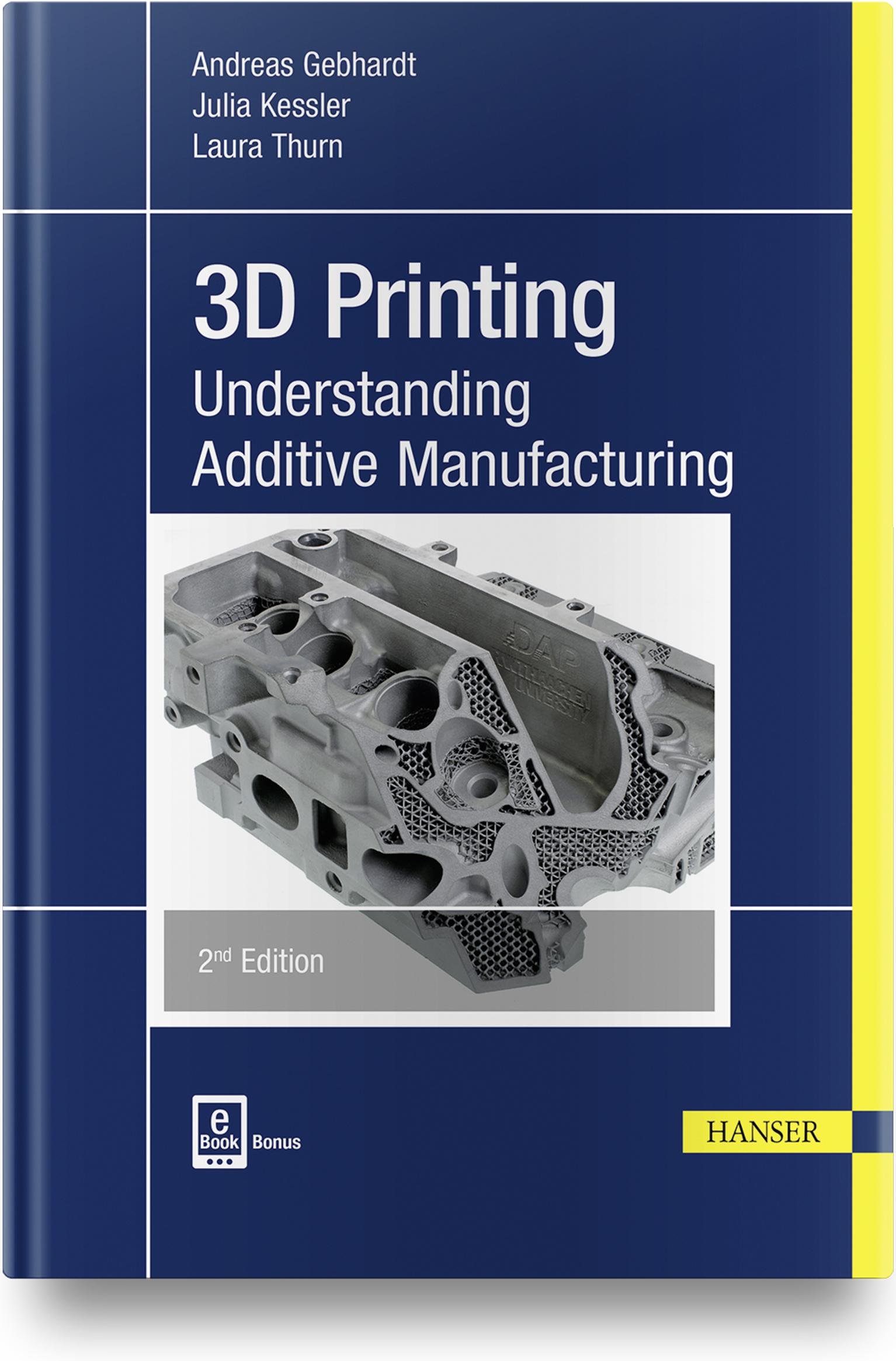Gebhardt, Kessler, Thurn, 3D Printing, 978-1-56990-702-3