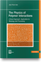 cover-small The Physics of Polymer Interactions