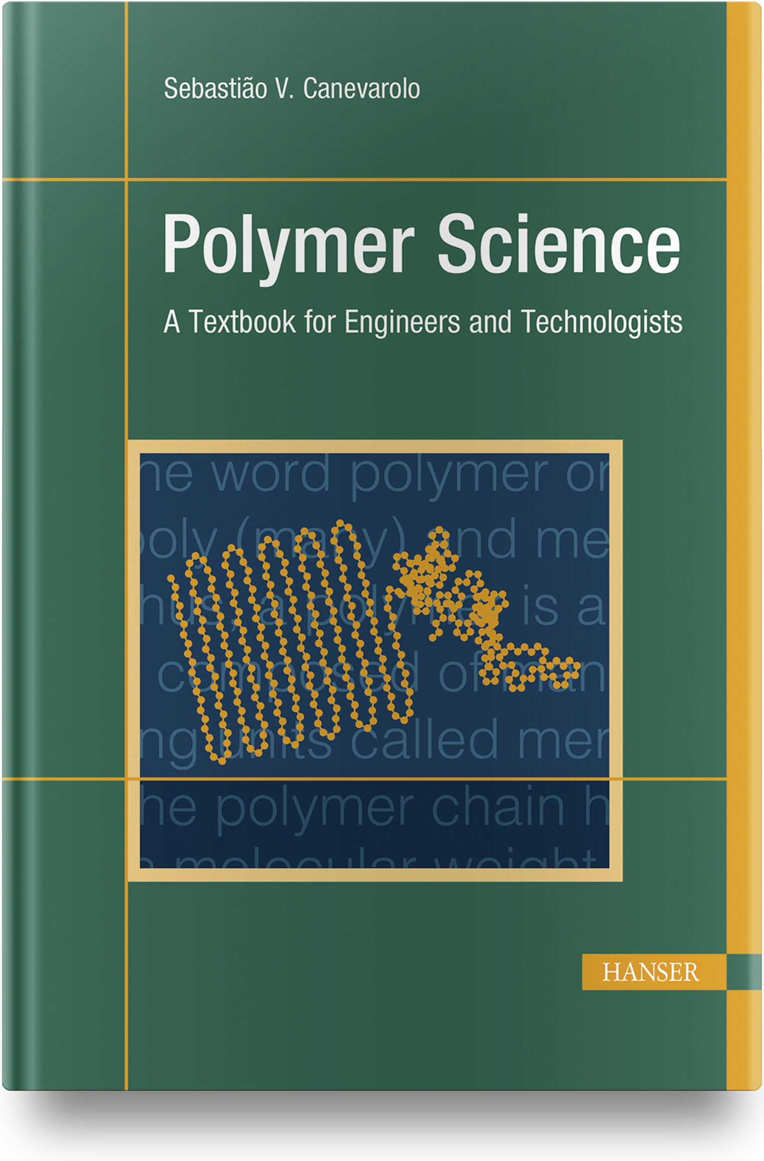 Canevarolo, Polymer Science, 978-1-56990-725-2
