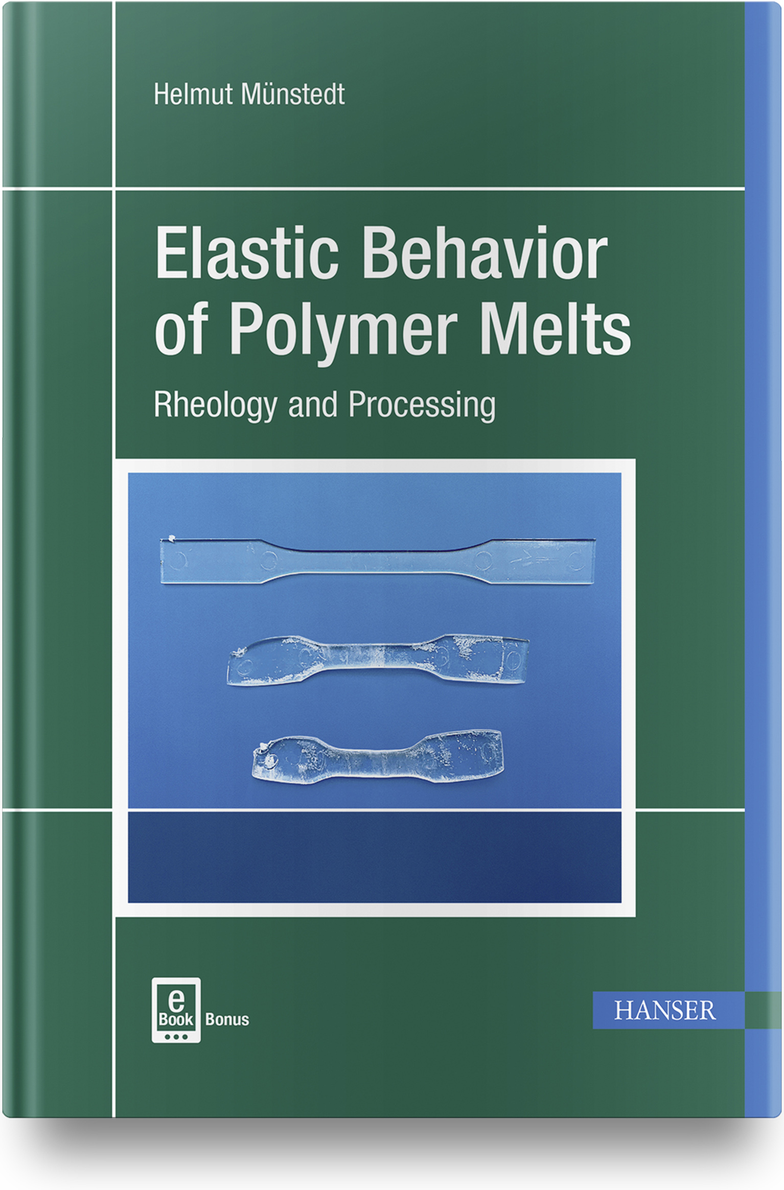 Münstedt, Elastic Behavior of Polymer Melts, 978-1-56990-754-2