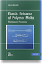 cover-small Elastic Behavior of Polymer Melts