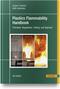 Plastics Flammability Handbook