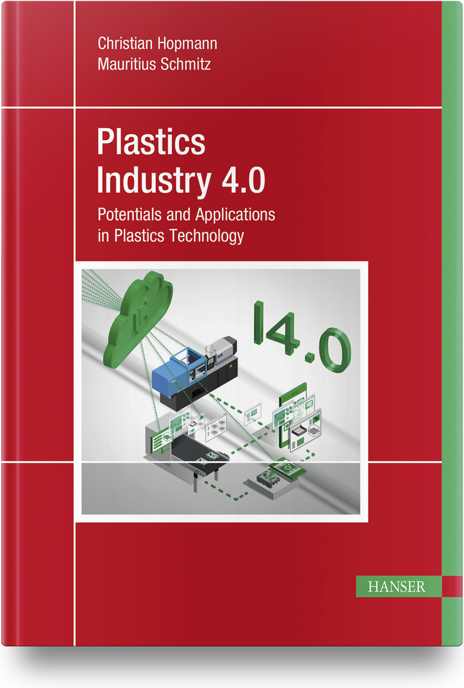 Hopmann, Plastics Industry 4.0, 978-1-56990-796-2