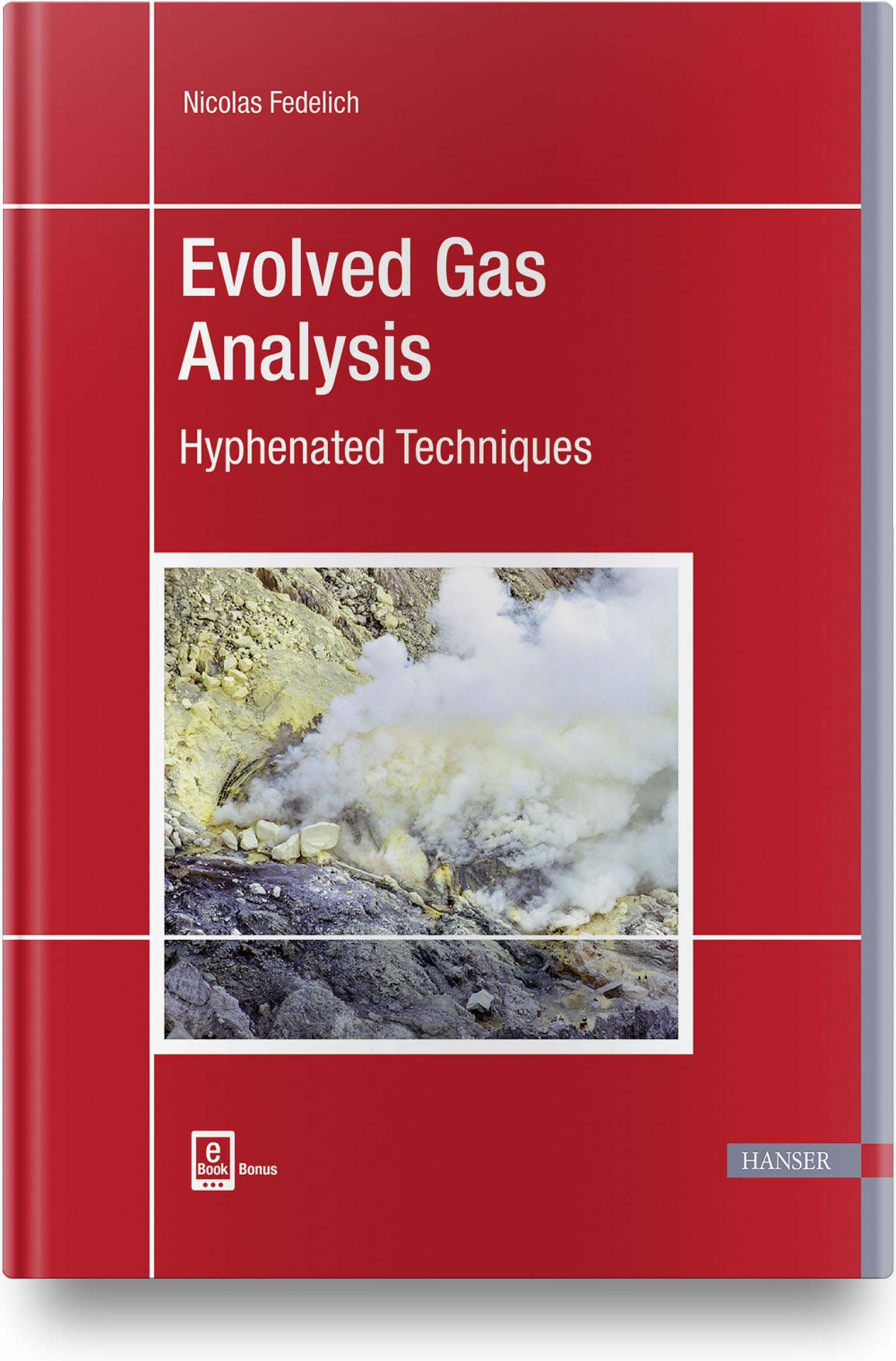 Fedelich, Evolved Gas Analysis, 978-1-56990-809-9