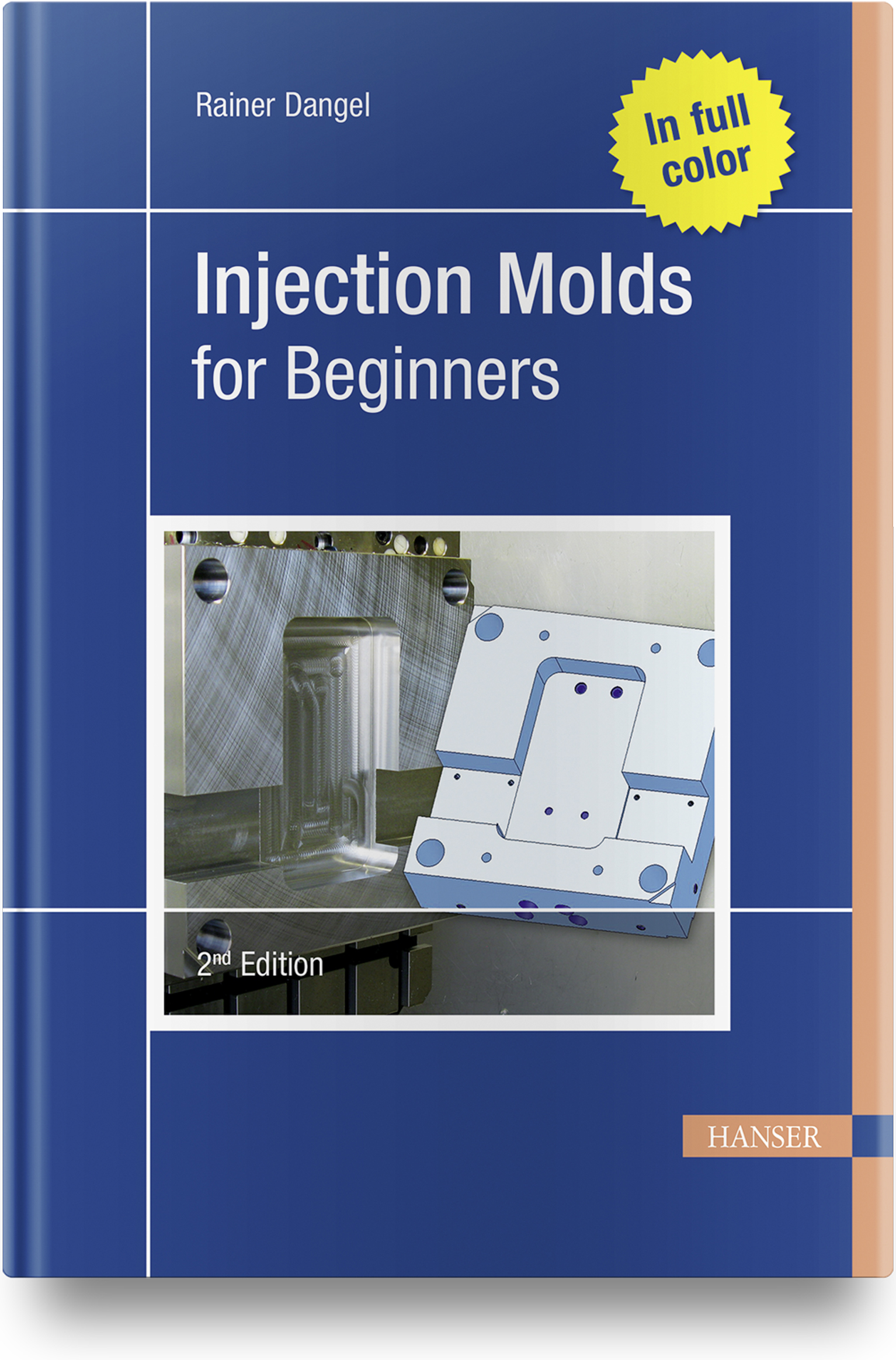 Dangel, Injection Molds for Beginners, 978-1-56990-818-1
