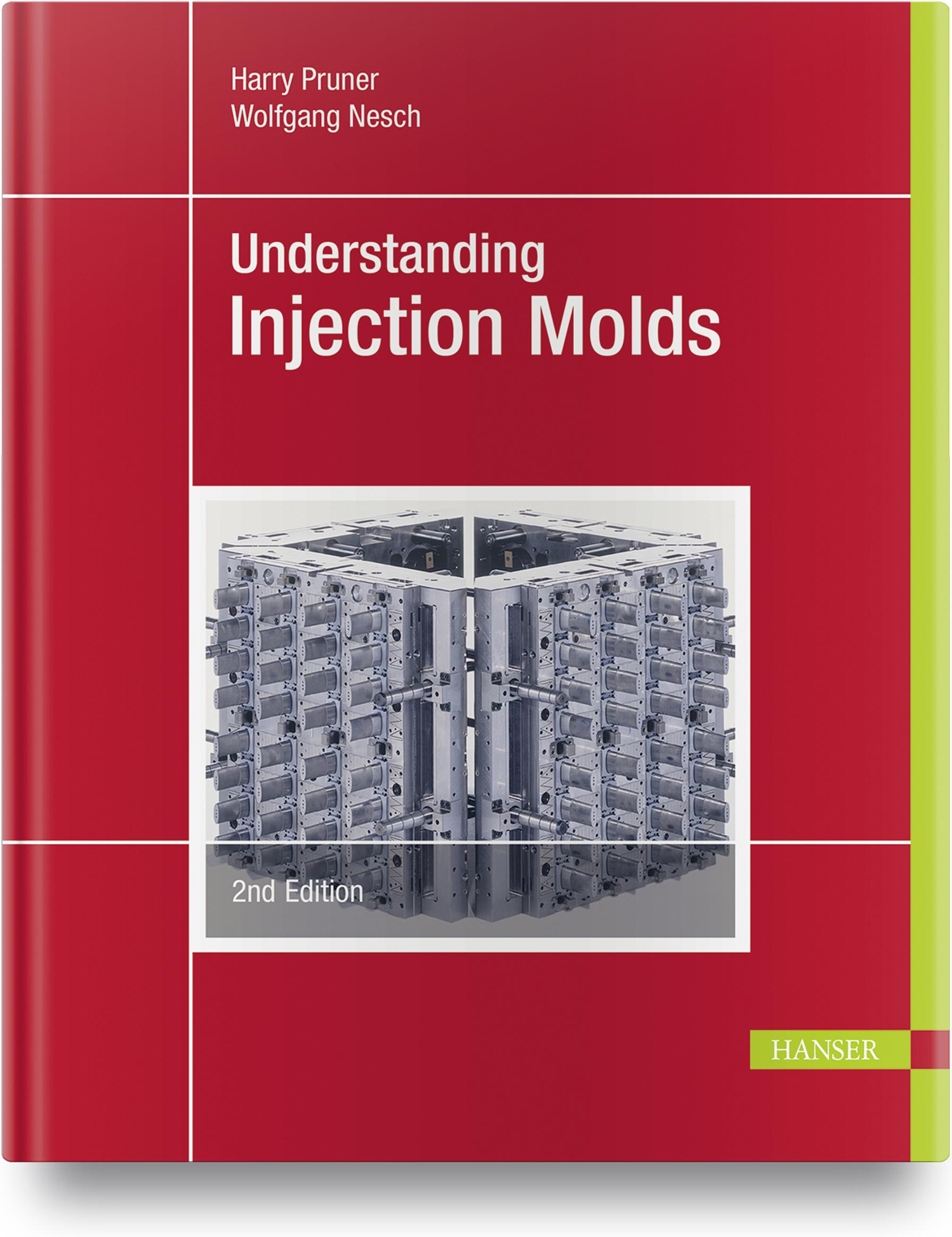 Pruner, Nesch, Understanding Injection Molds, 978-1-56990-843-3