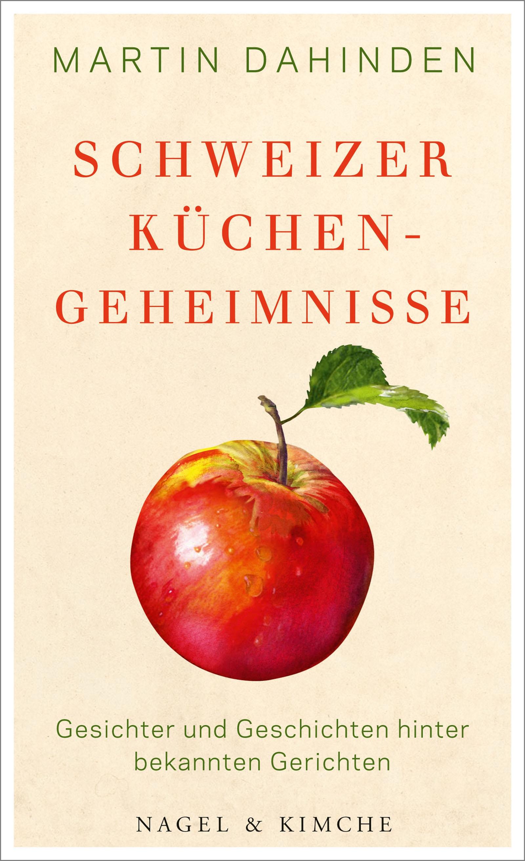 Schweizer Küchengeheimnisse