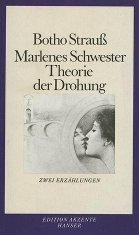 Marlenes Schwester. Theorie der Drohung