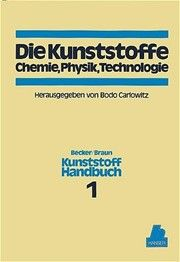 Die Kunststoffe. Chemie, Physik, Technologie, 978-3-446-14416-3