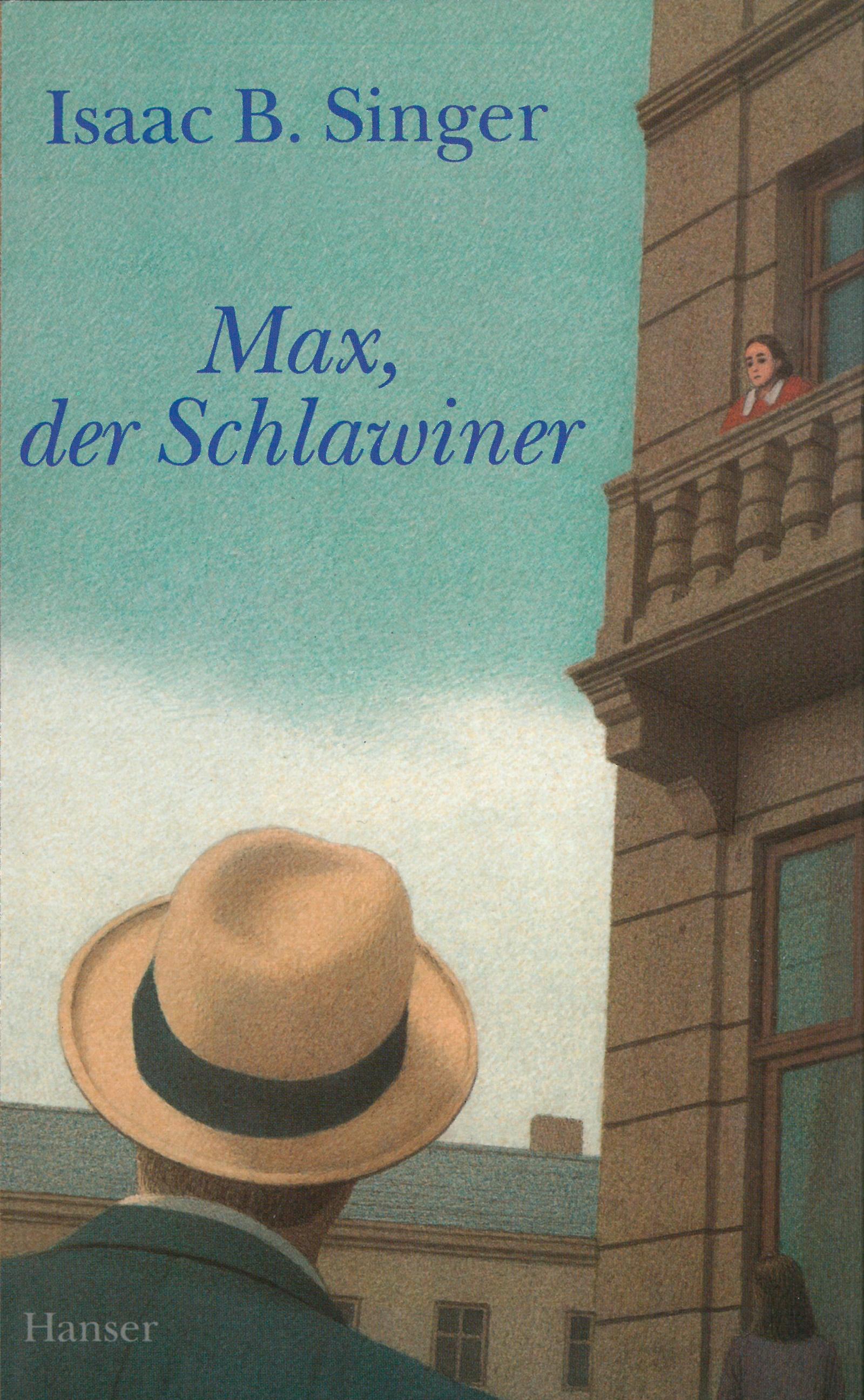 Max, der Schlawiner