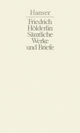Sämtliche Werke und Briefe Band I