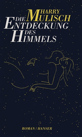 Die Entdeckung des Himmels