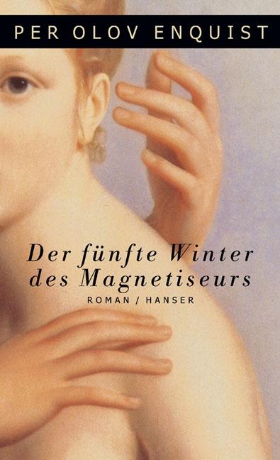 Der fünfte Winter des Magnetiseurs