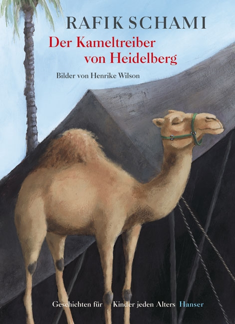 The camel drover from Heidelberg