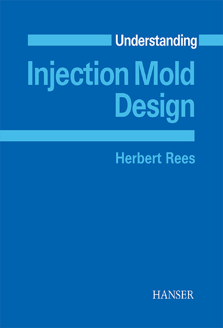 Rees, Understanding Injection Mold Design, 978-3-446-21587-0