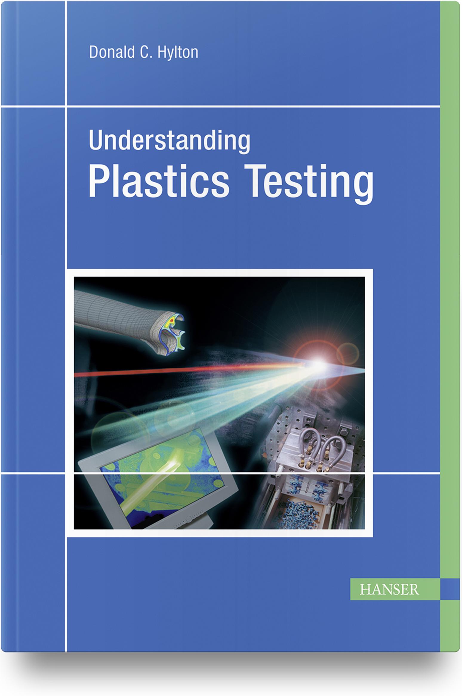 Hylton, Understanding Plastics Testing, 978-3-446-22246-5