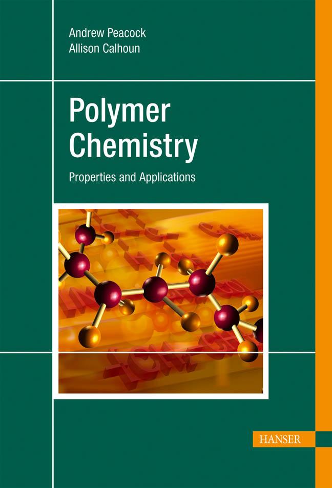 Peacock, Calhoun, Polymer Chemistry, 978-3-446-22283-0