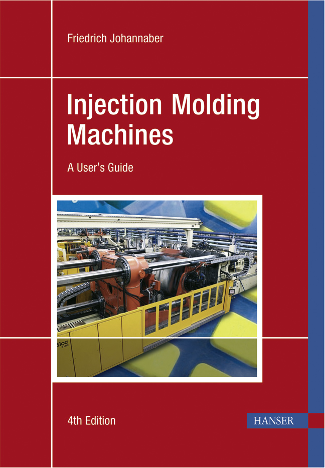Johannaber, Injection Molding Machines, 978-3-446-22581-7
