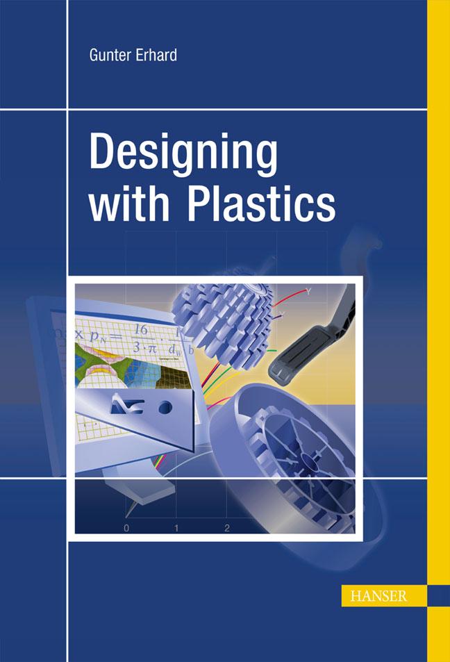 Erhard, Designing with Plastics, 978-3-446-22590-9