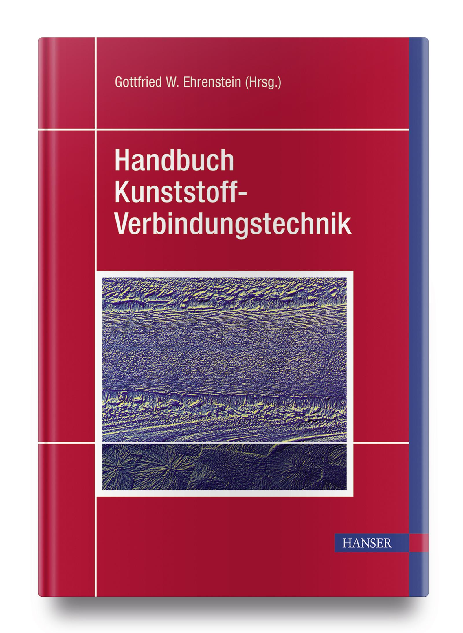Handbuch Kunststoff-Verbindungstechnik, 978-3-446-22668-5