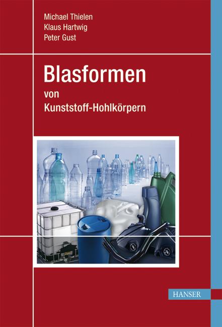 Thielen, Gust, Hartwig, Blasformen, 978-3-446-22671-5
