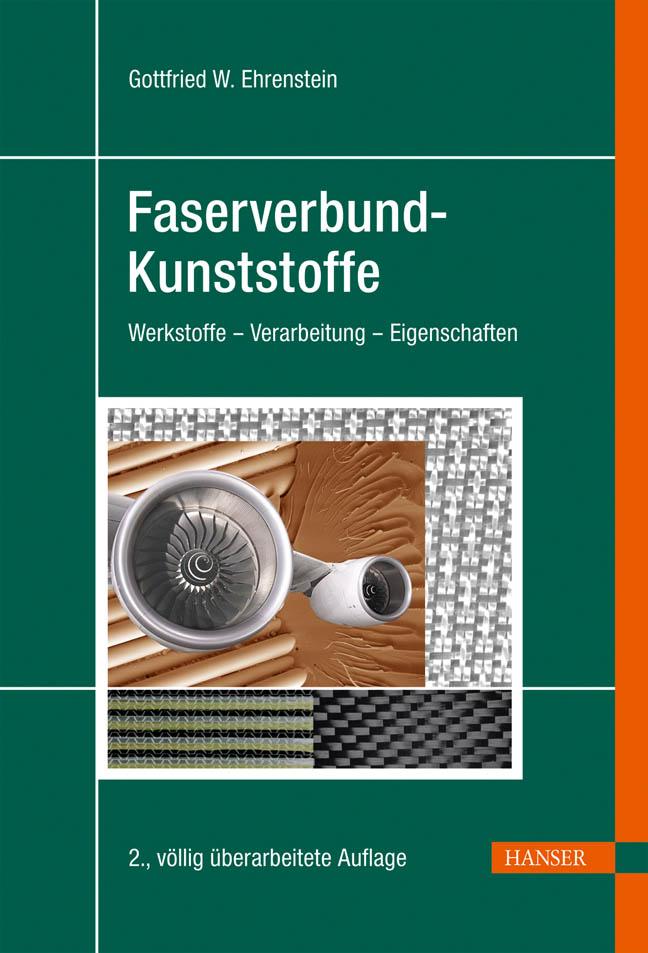 Ehrenstein, Faserverbund-Kunststoffe, 978-3-446-22716-3