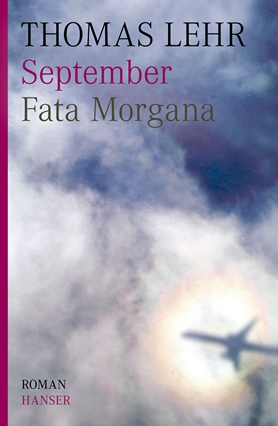 September. Fata Morgana