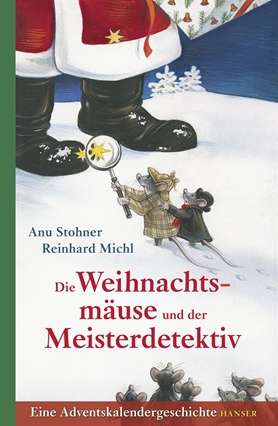 Die Weihnachtsmäuse und der Meisterdetektiv