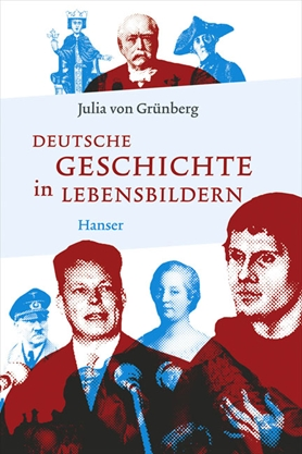German History in Biographical Portraits