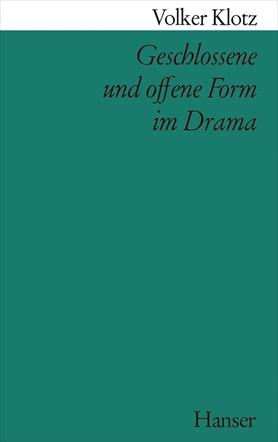 Geschlossene und offene Form im Drama
