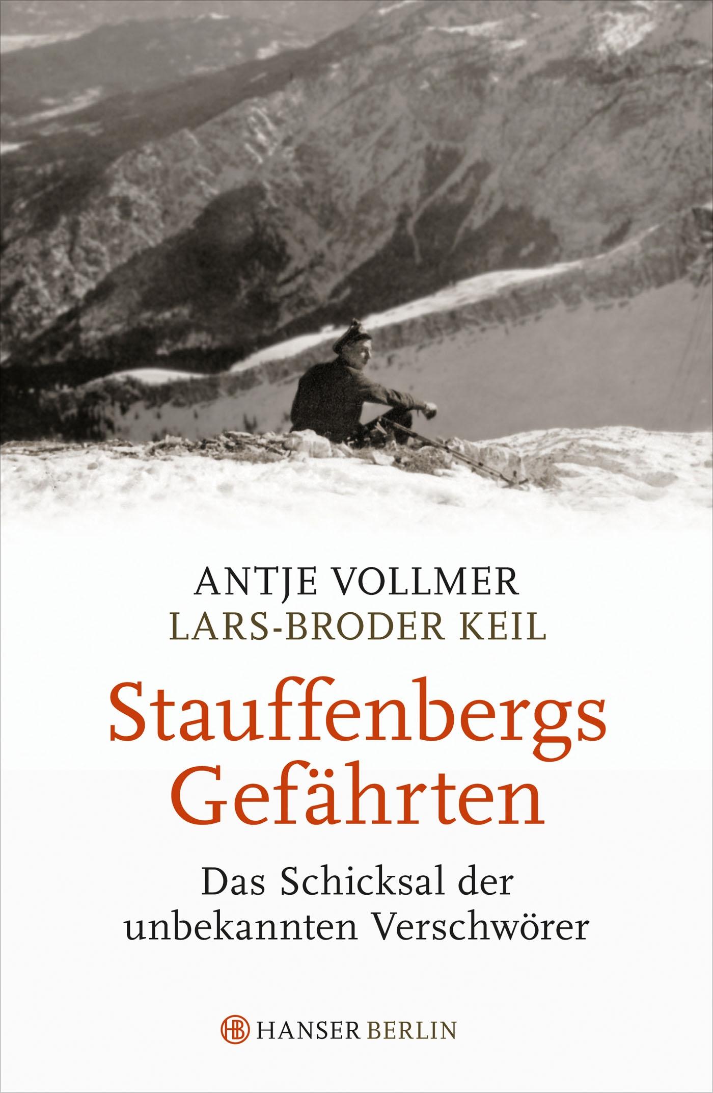 Stauffenbergs Gefährten
