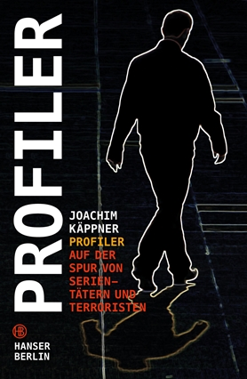 Profilers - on the trail of serial killers and terrorists