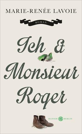 Ich und Monsieur Roger