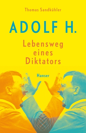 Adolf – the Life and Times of a Dictator
