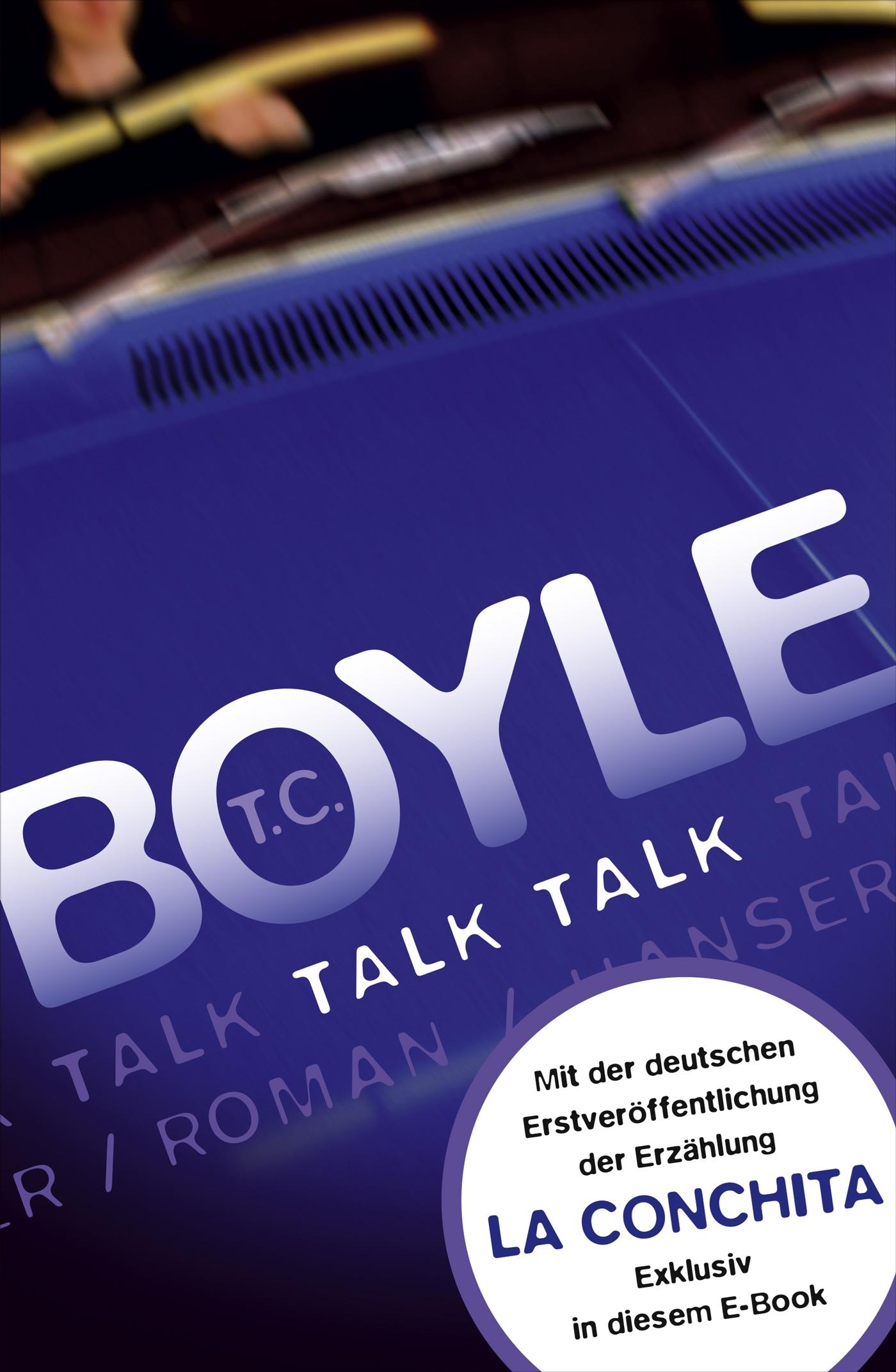 Talk, Talk. Roman (erweiterte Ausgabe)