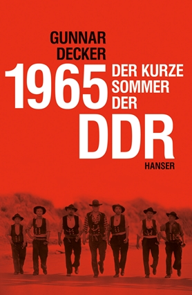 1965 East Germany's Short-Lived Summer