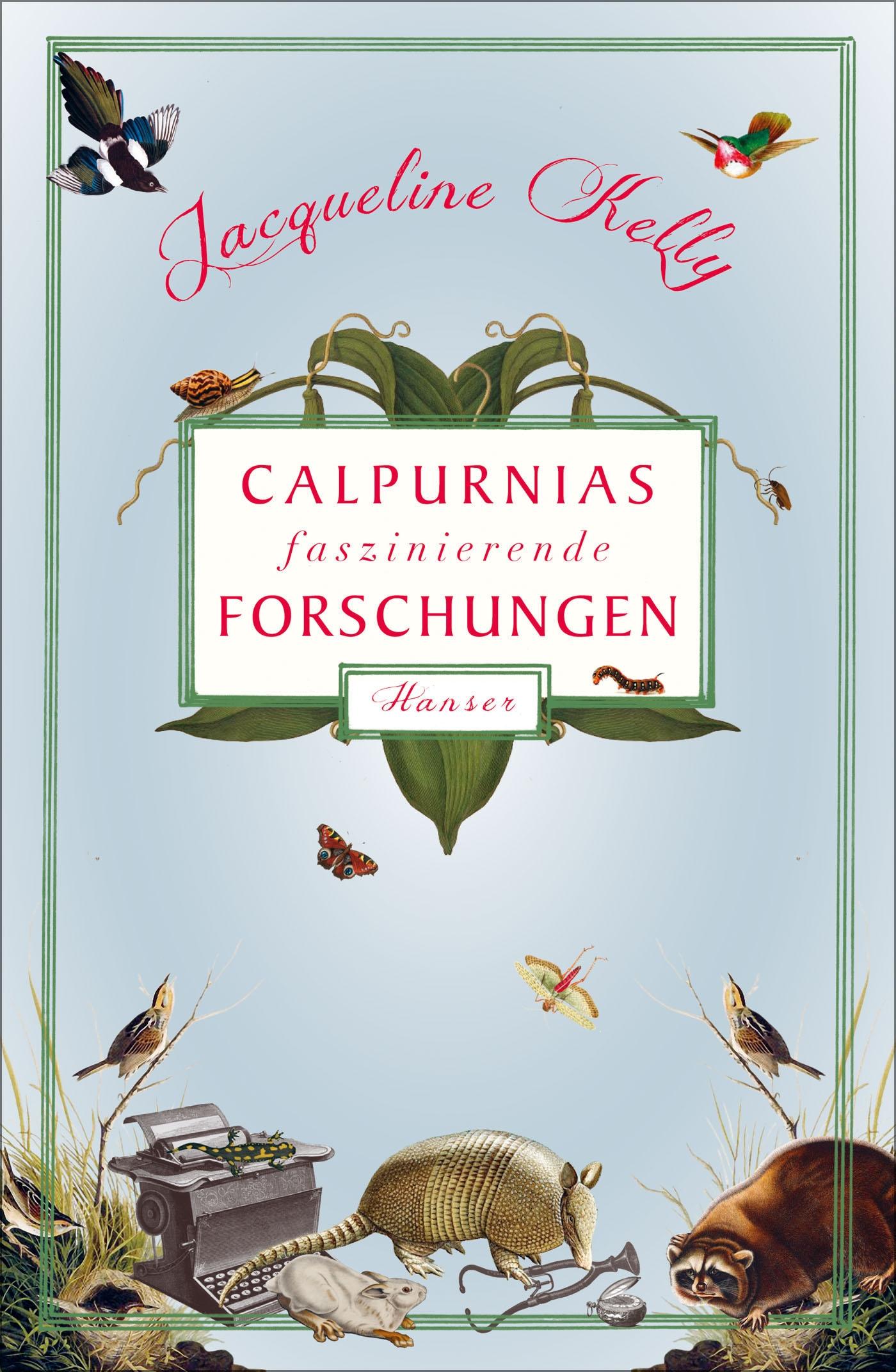 Calpurnias faszinierende Forschungen