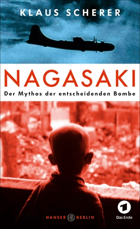 Nagasaki – the legend of the decisive bomb