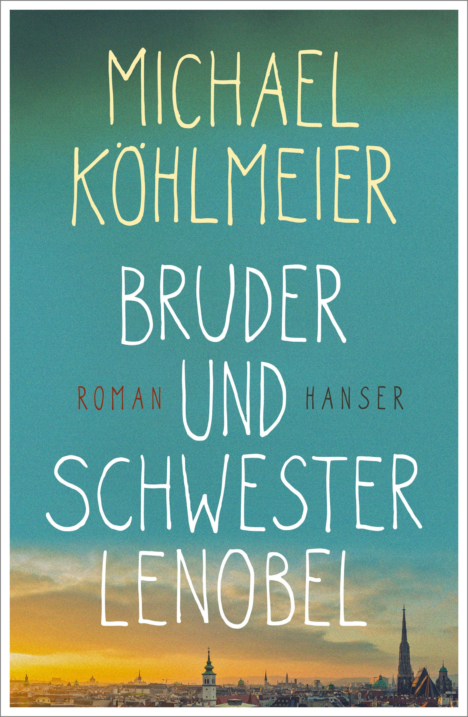 https://www.hanser-literaturverlage.de/buch/bruder-und-schwester-lenobel/978-3-446-25992-8/