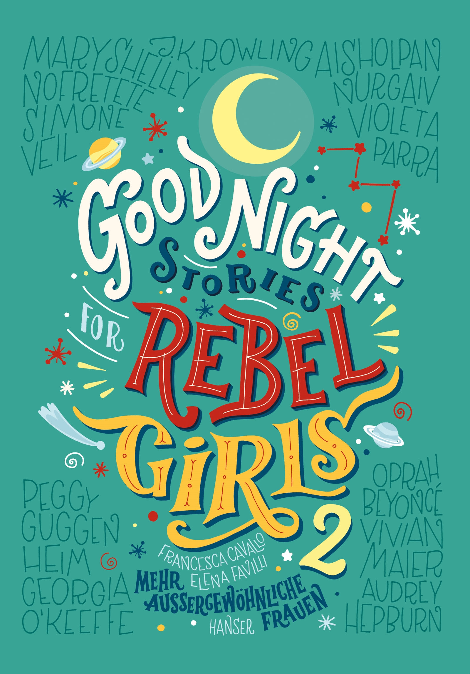https://www.hanser-literaturverlage.de/buch/good-night-stories-for-rebel-girls-2/978-3-446-26106-8/
