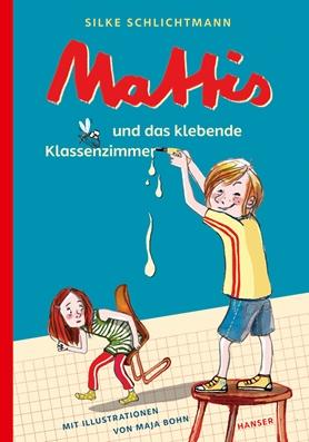 Mattis und das klebende Klassenzimmer