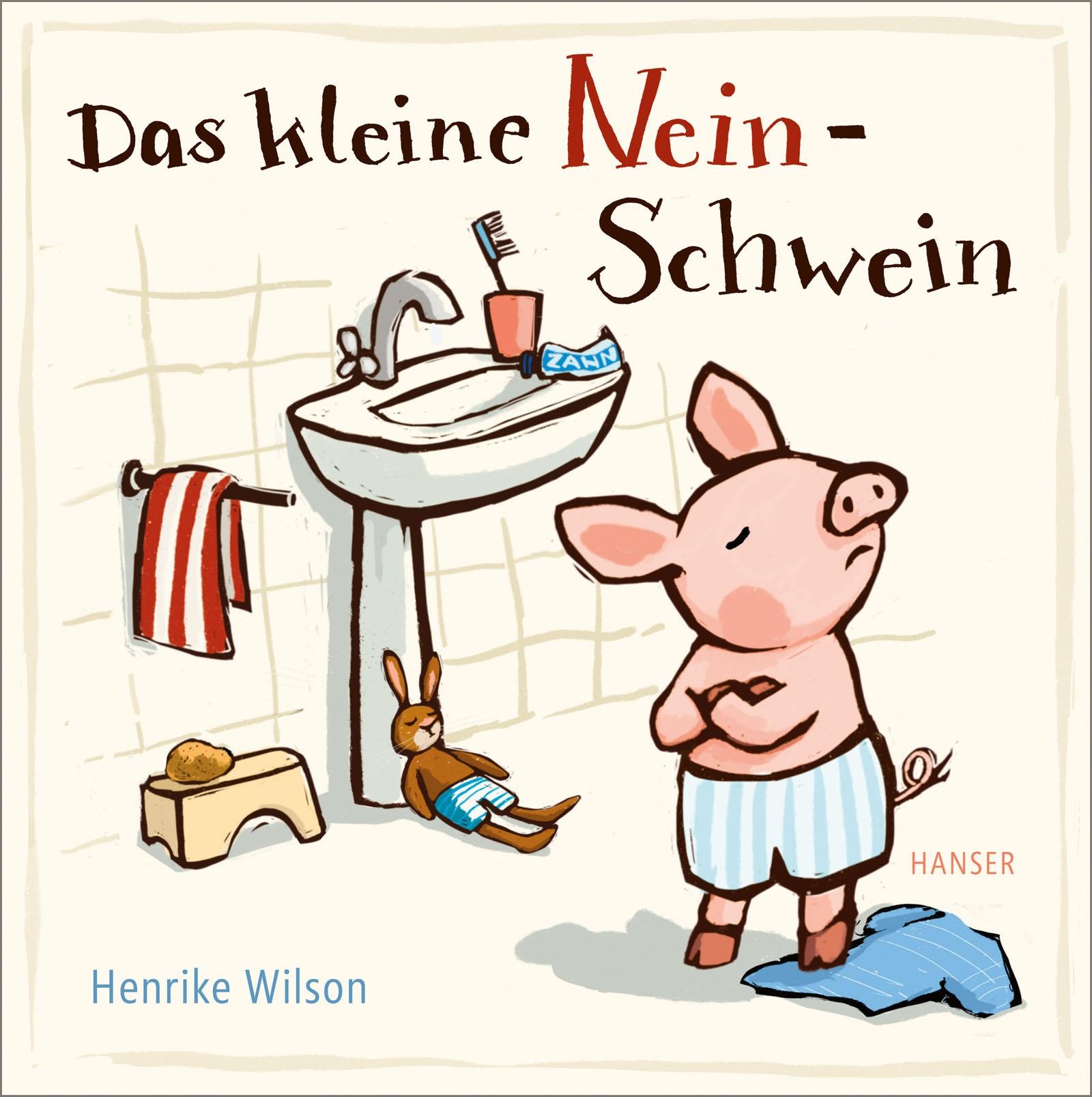Das kleine Nein-Schwein