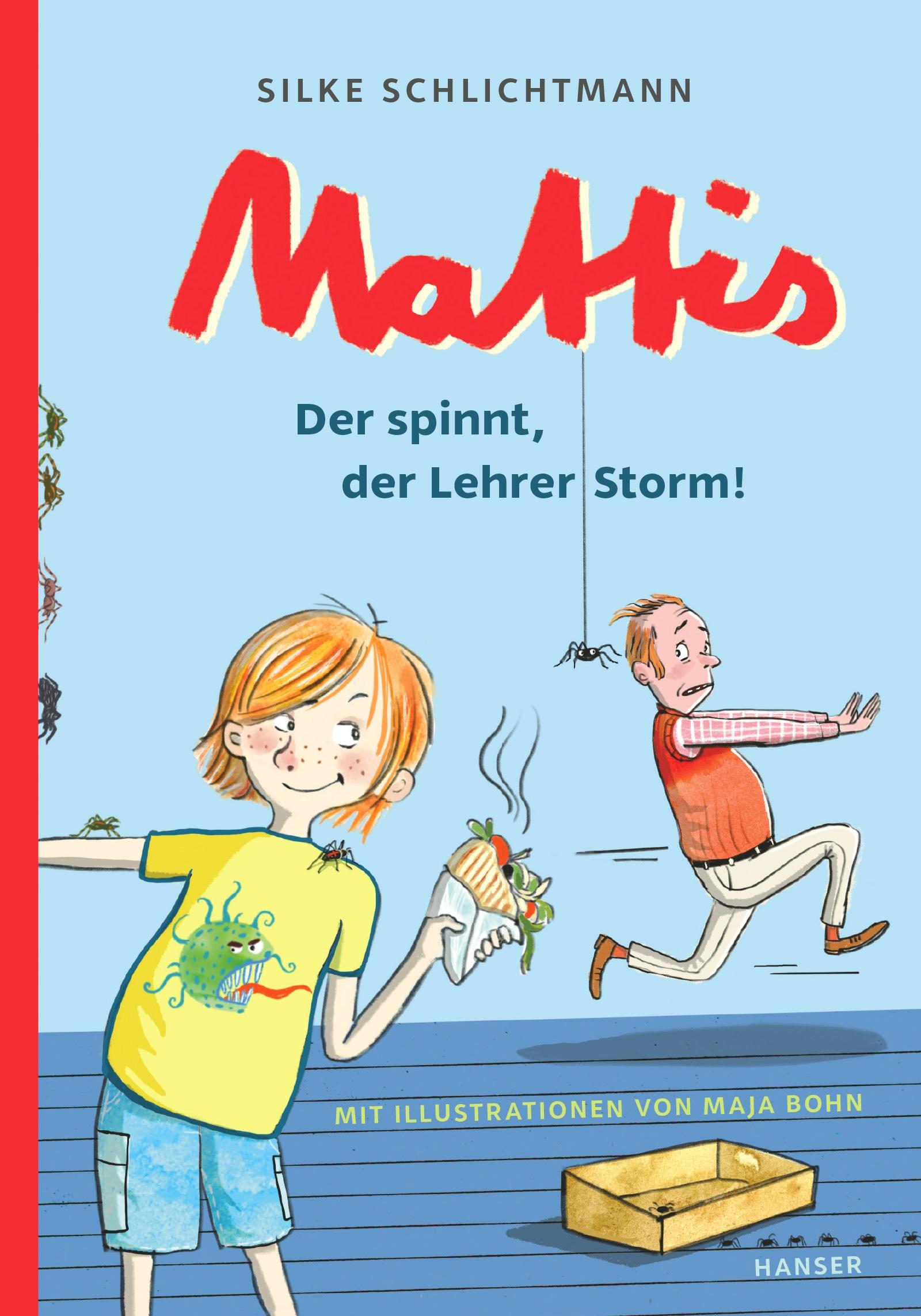 Mattis - Der spinnt, der Lehrer Storm!