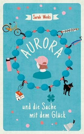 Aurora und die Sache mit dem Glück