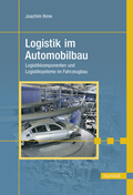Logistik im Automobilbau