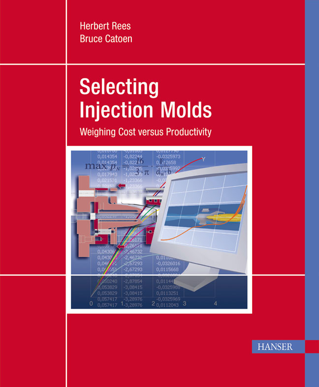 Rees, Catoen, Selecting Injection Molds, 978-3-446-40308-6